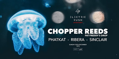 Electric Rush After Party ft. Chopper Reeds (Fat Freddy's Drop) tickets