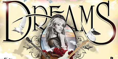 DREAMS - Fleetwood Mac Tribute Show Late Show tickets