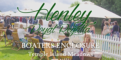 Henley Regatta Hospitality 2021 - Boaters Enclosure Packages tickets