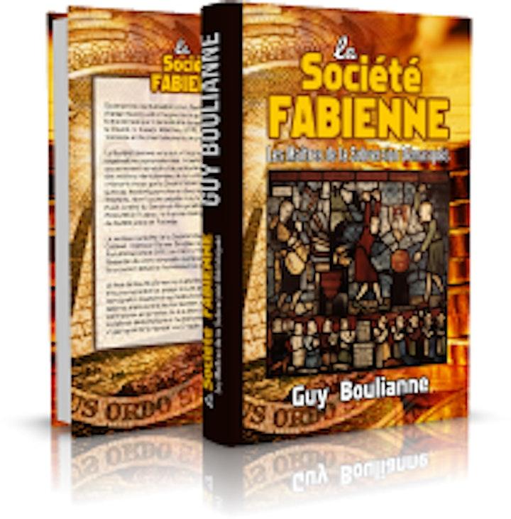 Image de — « La Société fabienne: les maîtres de la subversion démasqués », par Guy Boulianne (vente post-lancement)