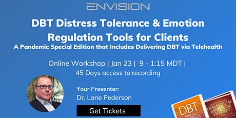 DBT Distress Tolerance & Emotion Regulation  Tools for Clients tickets