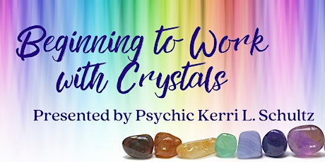 Beginner's Guide to Working with Crystals tickets