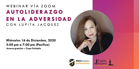 Webinar Autoliderazgo  en la Adversidad con Lupita Jacquez entradas