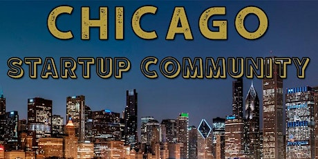 Chicago Biggest Business Tech & Entrepreneur Professional Networking Soriee tickets