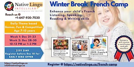 Kids Winter Break French Camp |Age  7-13 | Dec 21-23  & 28-30 |NativeLingo tickets