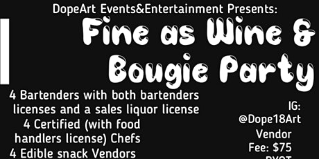 Fine As Wine & Bougie Party! tickets