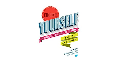 Book Review & Discussion :Choose Yourself! tickets