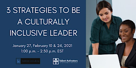 3 STRATEGIES TO DEVELOP CULTURALLY INCLUSIVE LEADERS tickets