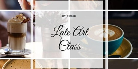 Latte Art Class by Yoshi, Level 1 tickets
