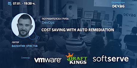 Webiar: DevOps: Cost saving with auto remediation tickets