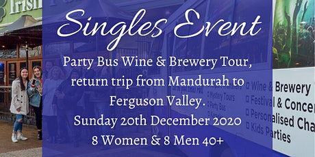 Wine and Brewery Tour - Singles Event 40+  - Mandurah to Ferguson Valley tickets