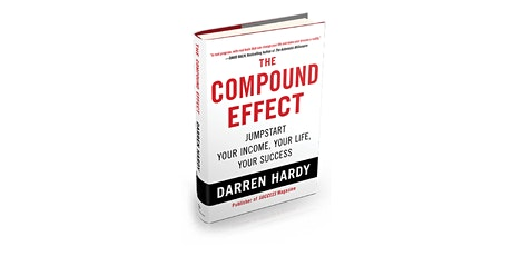 Book Review & Discussion : The Compound Effect tickets