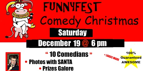 CHRISTMAS COMEDY Party SHOW - Saturday, December 19 @ 6 pm tickets