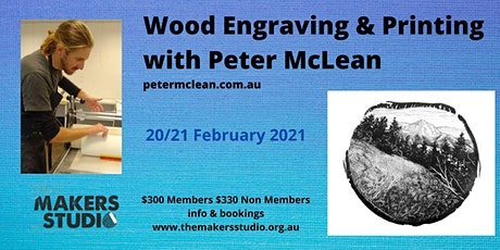Wood Engraving & Printing with Peter McLean 20/21 February 2021 tickets