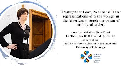 Transgender Gaze, Neoliberal Haze tickets