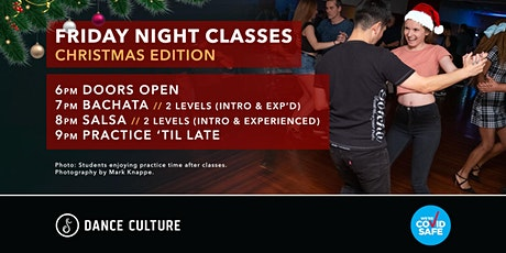 Friday Night Classes // Christmas Edition // Bachata & Salsa tickets