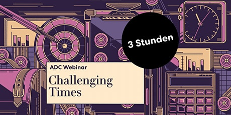 ADC Seminar - Challenging Times Tickets