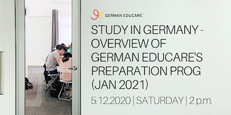 Study in Germany - Overview of German Educare's Preparation Prog (Jan 2021) tickets