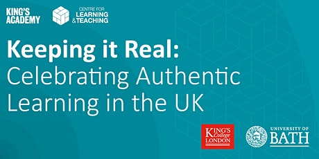 Keeping it Real: Celebrating Authentic Learning in the UK tickets