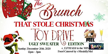THE BRUNCH THAT STOLE CHRISTMAS TOY DRIVE: Ugly Sw tickets