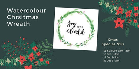 December Holiday  Watercolour Christmas Wreath for Beginners tickets