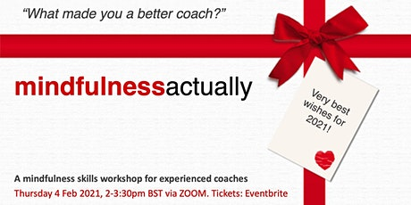 mindfulness actually tickets