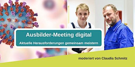 Ausbilder-Meeting digital - Aktuelle Herausforderungen gemeinsam meistern Tickets