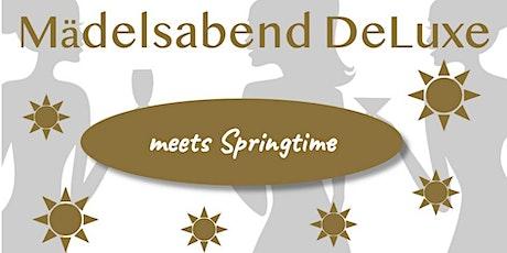 Mädelsabend DeLuxe meets Springtime! Tickets
