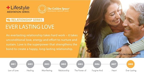 Positive Lifestyle (Relationship) Ever Lasting Love tickets