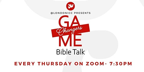 Game Changers Bible Talk tickets