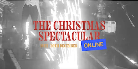 CHRISTMAS SPECTACULAR 2020 // SHOW 1 (english) tickets