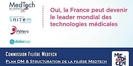 Commission Medtech : Plan DM & Structuration de la Filière Medtech billets