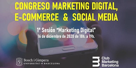 Congreso Marketing Digital, E-Commerce & Social Media: I Marketing Digital tickets
