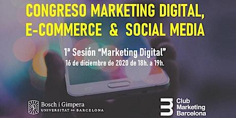 Congreso Marketing Digital, E-Commerce & Social Media: I Marketing Digital tickets