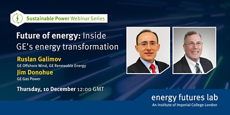 Future of energy: Inside GE's energy transformation tickets