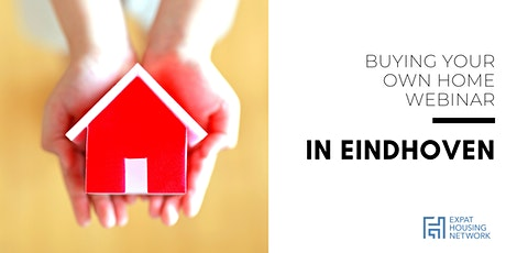 Buying Your Own Home in Eindhoven (Webinar) tickets
