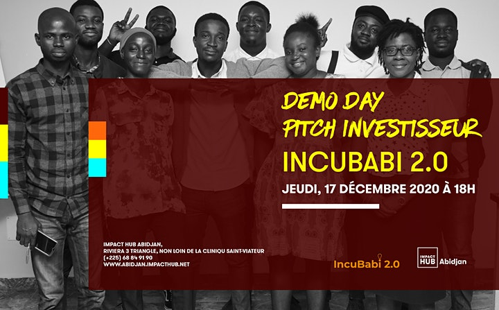 DEMODAY Incubabi 2.0 - Jour de pitch investisseurs - Impact Hub Abidjan image