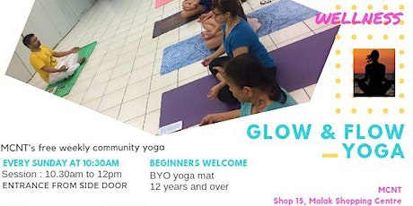 Free (Glow and Flow) Yoga Classes. (Now at Filipino Hall) FROM 9.30AM NOW tickets