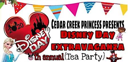 6th annual Disney Day Extravaganza (Tea Party) tickets