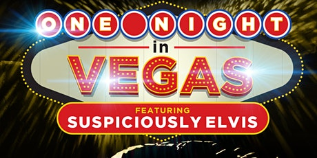NYE PARTY! One Night in Vegas featuring Suspiciously Elvis tickets