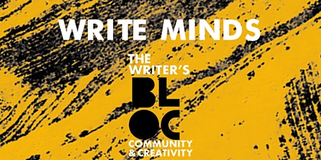 The Writer's Bloc presents Write Minds: End of Year Celebration tickets
