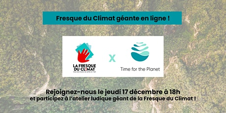 La Fresque du Climat embarque  les associés Time for the Planet ! billets