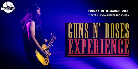 The GUNS N ROSES Experience Live (Covid Safe Event) tickets