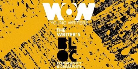 The Writer's Bloc presents WoW Young Writers: End of Year Celebration tickets