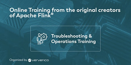 Apache Flink Troubleshooting & Operations Training - January 2021 tickets
