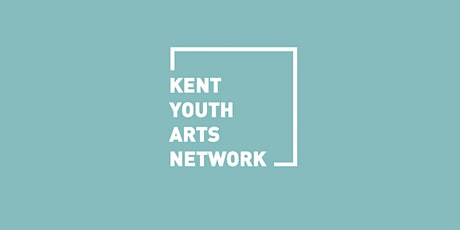 Kent Youth Arts Network catch up  Zoom meeting tickets