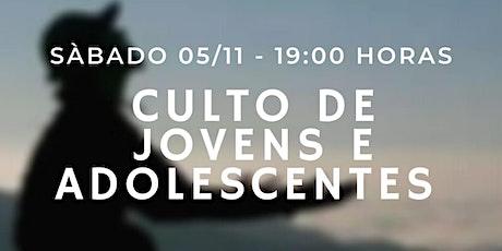 CULTO DE JOVENS/ADOLESCENTES ingressos