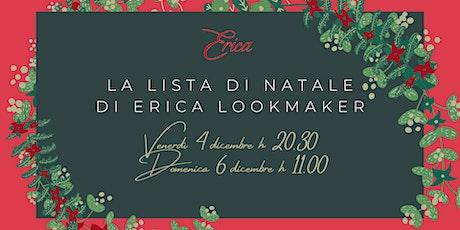 La Lista di Natale di Erica Lookmaker biglietti