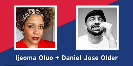 Ijeoma Oluo in conversation with Daniel José Older - MEDIOCRE tickets