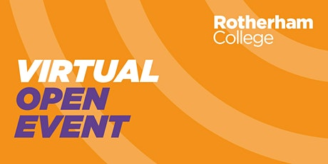Rotherham College - Virtual Open Event tickets